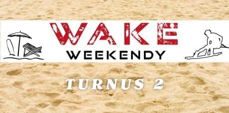 Wake Weekend